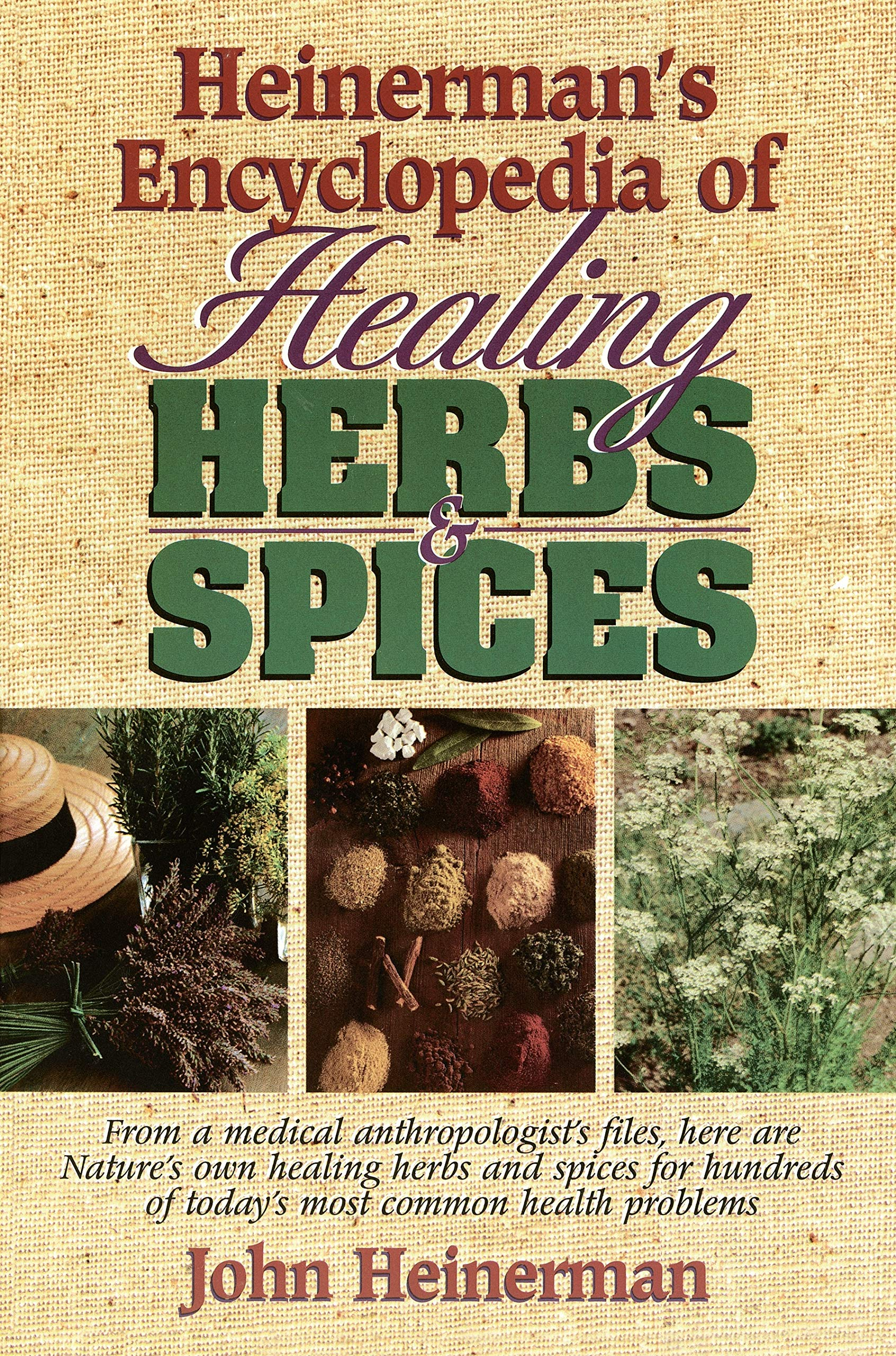 Book Review: Heinerman's Encyclopedia of Healing Herbs and Spices
