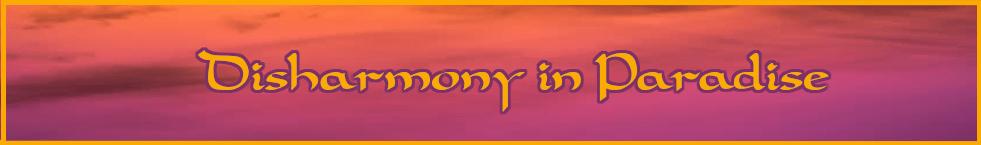 1-9 Disharmony in Paradise